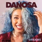 Dreams by Danosa