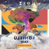 Últimos Días de Rawayana