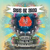 Bringing Light to the New World Disorder by Suns of Arqa