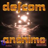 Anónimo by Defcom