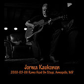 2000-03-06 Rams Head On Stage, Annapolis, MD by Jorma Kaukonen