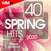 40 Spring Hits 2020 For Fitness & Workout (Unmixed Compilation for Fitness & Workout 128 Bpm / 32 Count) by Workout Music Tv
