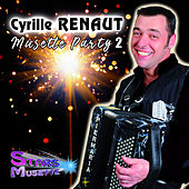 Musette Party 2 by Cyrille Renaut