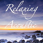 Relaxing Acoustic von Various Artists