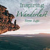 Inspiring Wanderlust New Age by Various Artists