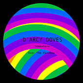 Somewhere Over The Rainbow di D'arcy Doves