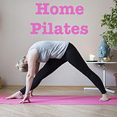 Home Pilates by Various Artists