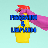 Perreando y Limpiando by Various Artists