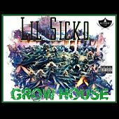 GROW HOUSE by Lil' Sicko