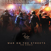 War on the Streets by D Boy
