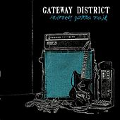 Perfect's Gonna Fail by The Gateway District