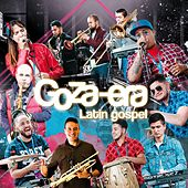 Goza-Era Latin Gospel by Gozaera