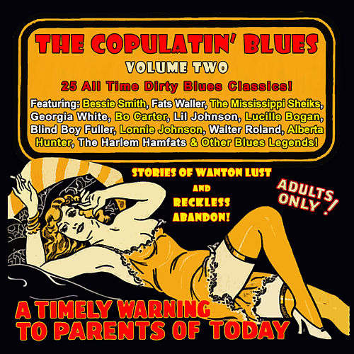 The Copulatin' Blues Volume 2 (Digitally Remastered) by Various Artists