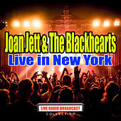 Live in New York (Live) von Joan Jett & The Blackhearts