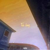 Too Long von GTA