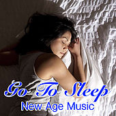 Go To Sleep New Age Music by Various Artists