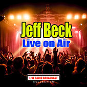 Live on Air (Live) de Jeff Beck