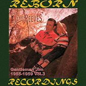 Gentleman Jim 1955-1959, Vol.3 (HD Remastered) de Jim Reeves