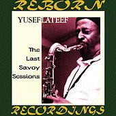 The Last Savoy Sessions (HD Remastered) de Yusef Lateef
