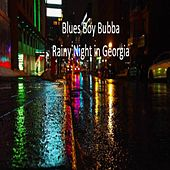 Rainy Night in Georgia van Blues Boy Bubba