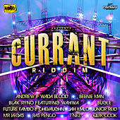 Currant Riddim by Various Artists