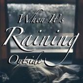 When It's Raining Outside de Various Artists