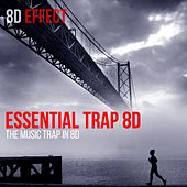 Essential Trap 8D (The Music Trap in 8D) de 8d Effect