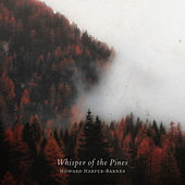 Whisper of the Pines de Howard Harper-Barnes