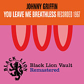 You Leave Me Breathless by Johnny Griffin