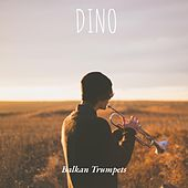 Balkan Trumpets by Dino