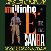 E' Samba (HD Remastered) by Miltinho