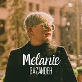 Bazandeh by Melanie