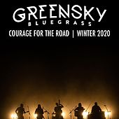 Courage for the Road: Winter 2020 (Live) de Greensky Bluegrass