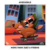 More Than Just A Friend by Avocuddle