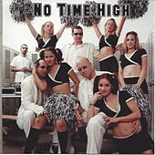 No Time High de No Time