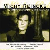 Valerie, Valerie (Schön wie nie - Die RCA Jahre) de Michy Reincke