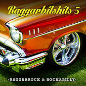 Raggarbilshits, Vol. 5 - Raggarrock & Rockabilly de Various Artists