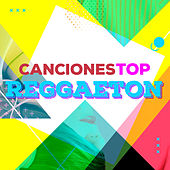 Canciones top reggaeton von Various Artists