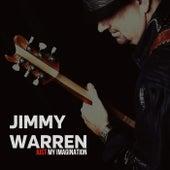 Jut My Imagination by Jimmy Warren
