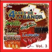 Los 4 Ases De La Banda, Vol. 3 von Vários Artistas