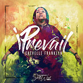 iPrevail by Chevelle Franklyn