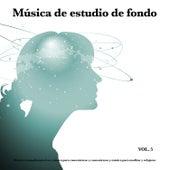 Música de estudio de fondo: Música tranquila para leer, música para concentrarse y concentrarse y música para meditar y relajarse, Vol. 5 de Musica para Concentrarse