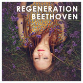 Beethoven: Regeneration von Various Artists