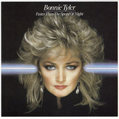 Faster Than the Speed of Night von Bonnie Tyler