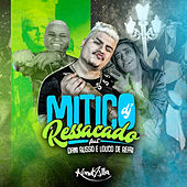 Ressacado by Mitico DJ