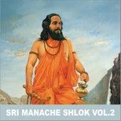 Sri Manache Shlok, Vol. 2 de Sadhna Sargam