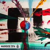 Madhouse 2016 de Various Artists
