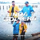 Linda y Soltera by El Dipy