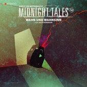 Folge 10: Wahn und Wahnsinn von Midnight Tales