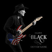 Out of Sane von Clint Black